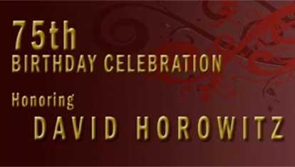 David Horowitz' 75th Birthday